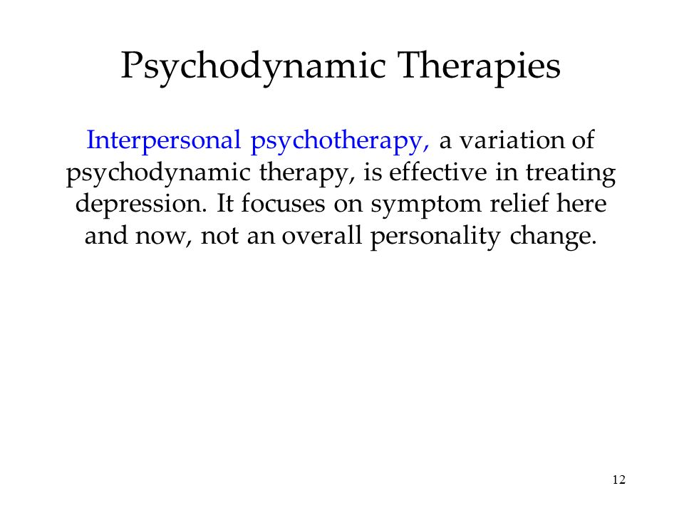psychodynamic therapy Psychodynamic therapy offers substantial and lasting mental health benefits.
