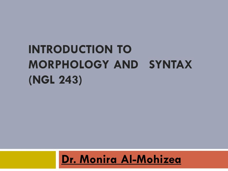 introduction to morphology Introduction to morphology morphology wordformation inflection derivation compounding affixation other 1or2 free roots redup conversion prefix suffix infix.