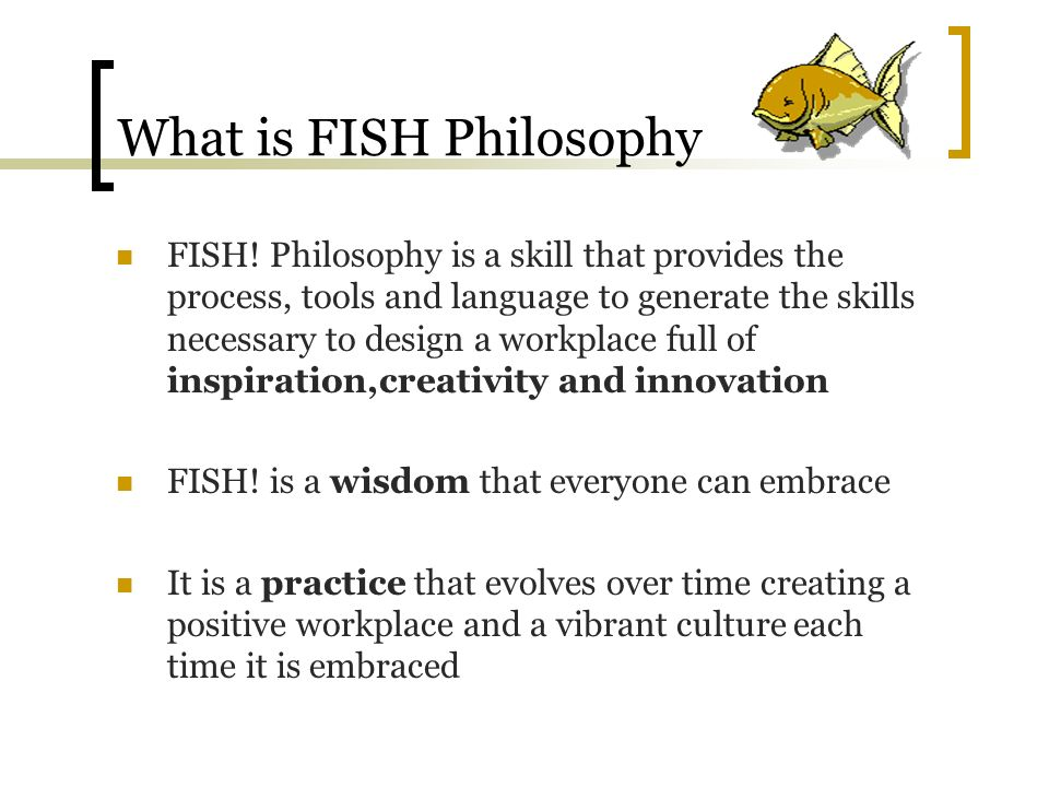 Fish philosophy a remarkable way to boost morale for The fish philosophy