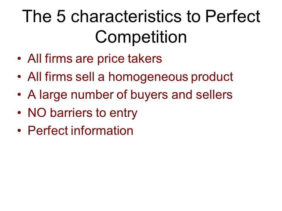 """the characteristics of a perfects competition Studied economics, you've most likely heard of the term """"perfect competition   geek stores, you'll find a variety of products at varying prices and qualities."""