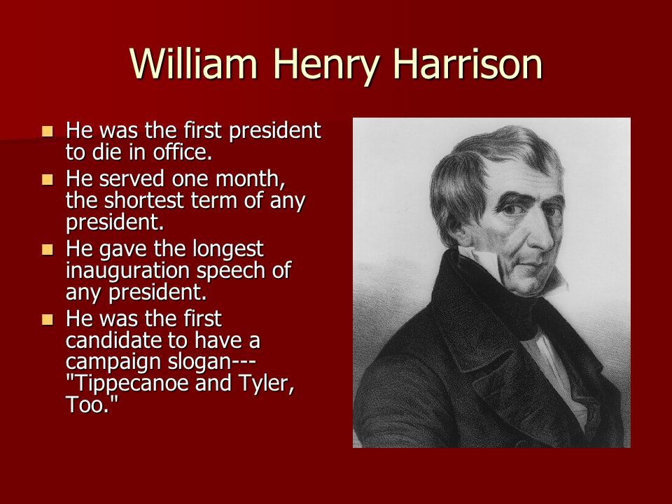 What president served the shortest term, which president ...