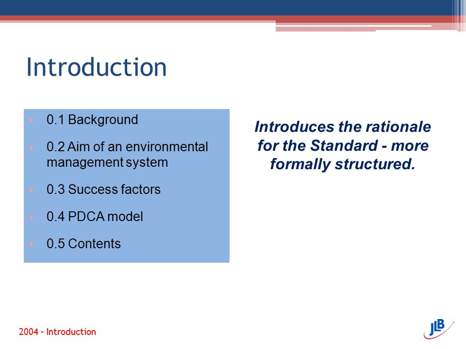Introduces the rationale for the Standard - more formally structured.