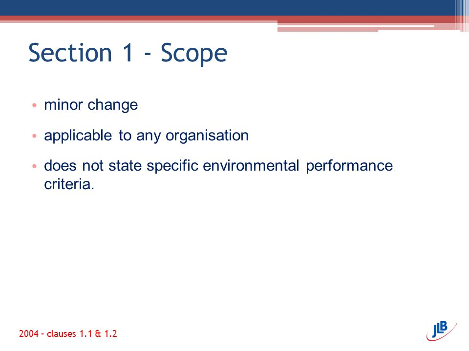Section 1 - Scope minor change applicable to any organisation