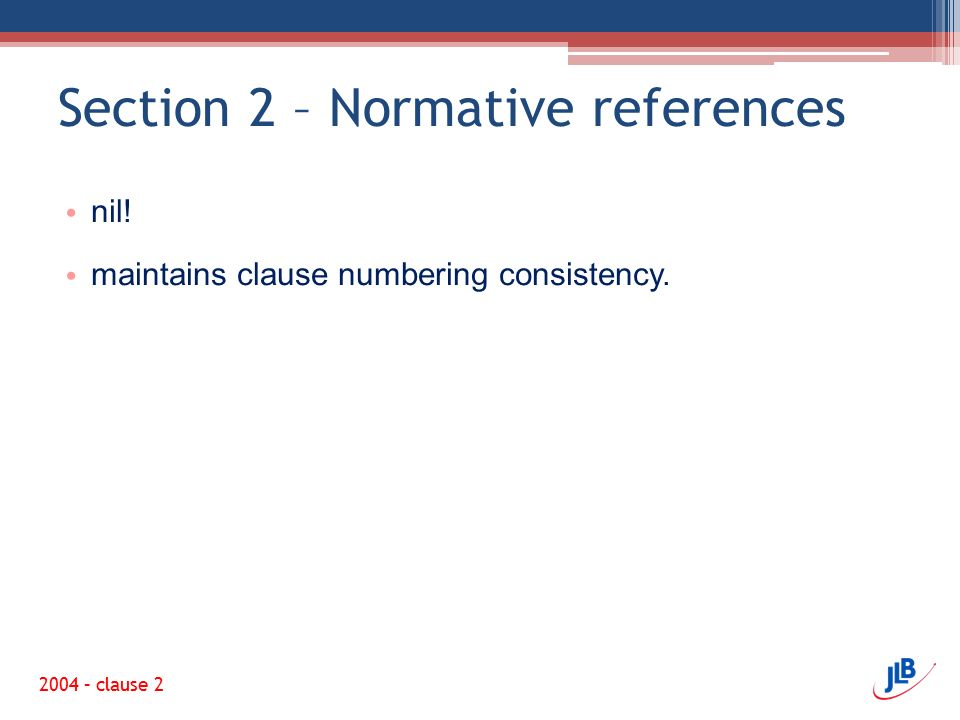 Section 2 – Normative references
