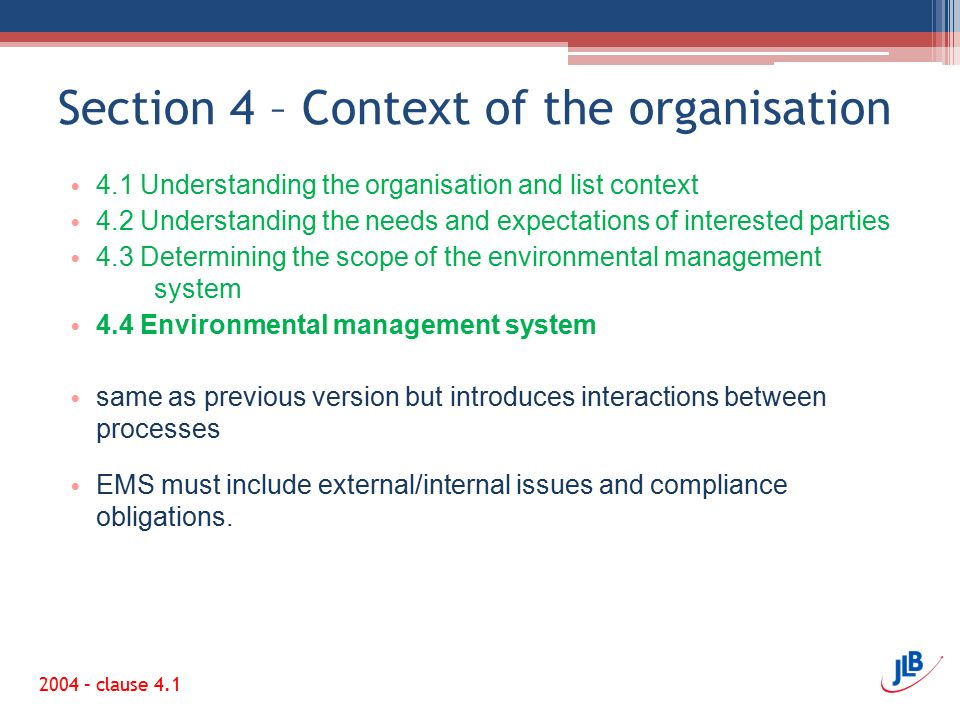 Section 4 – Context of the organisation