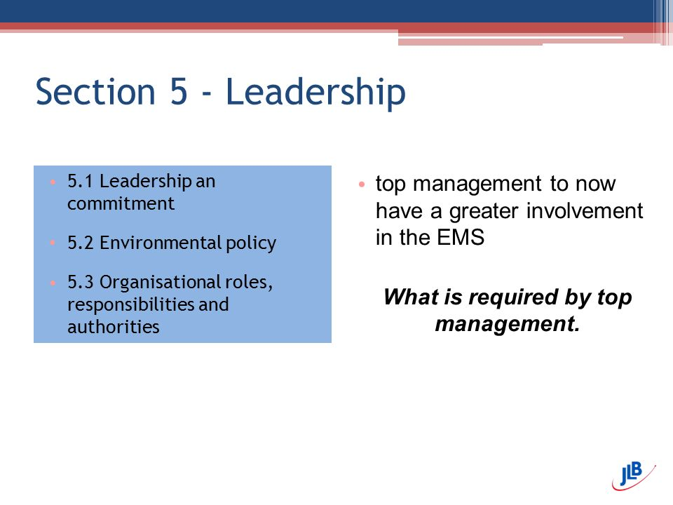 What is required by top management.