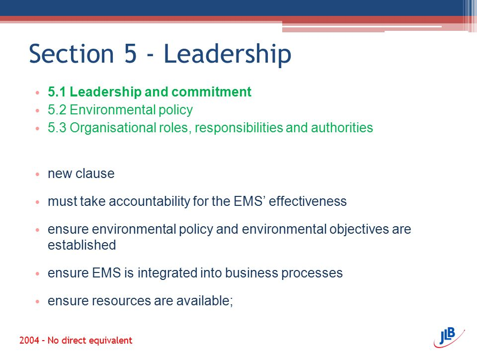 Section 5 - Leadership 5.1 Leadership and commitment