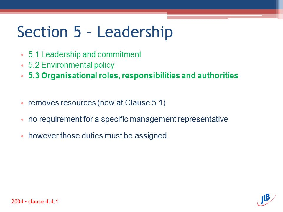 Section 5 – Leadership 5.1 Leadership and commitment