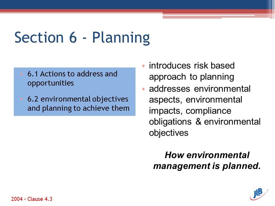 How environmental management is planned.