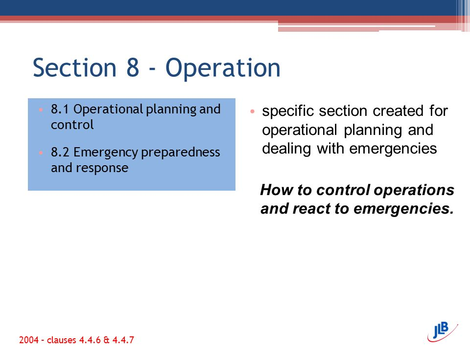 How to control operations and react to emergencies.