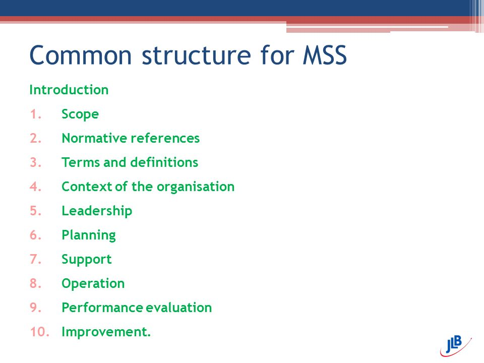 Common structure for MSS