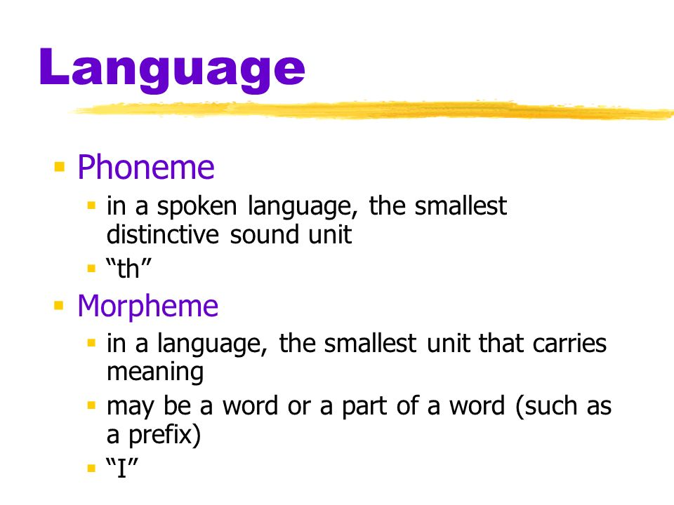 Language Phoneme Morpheme