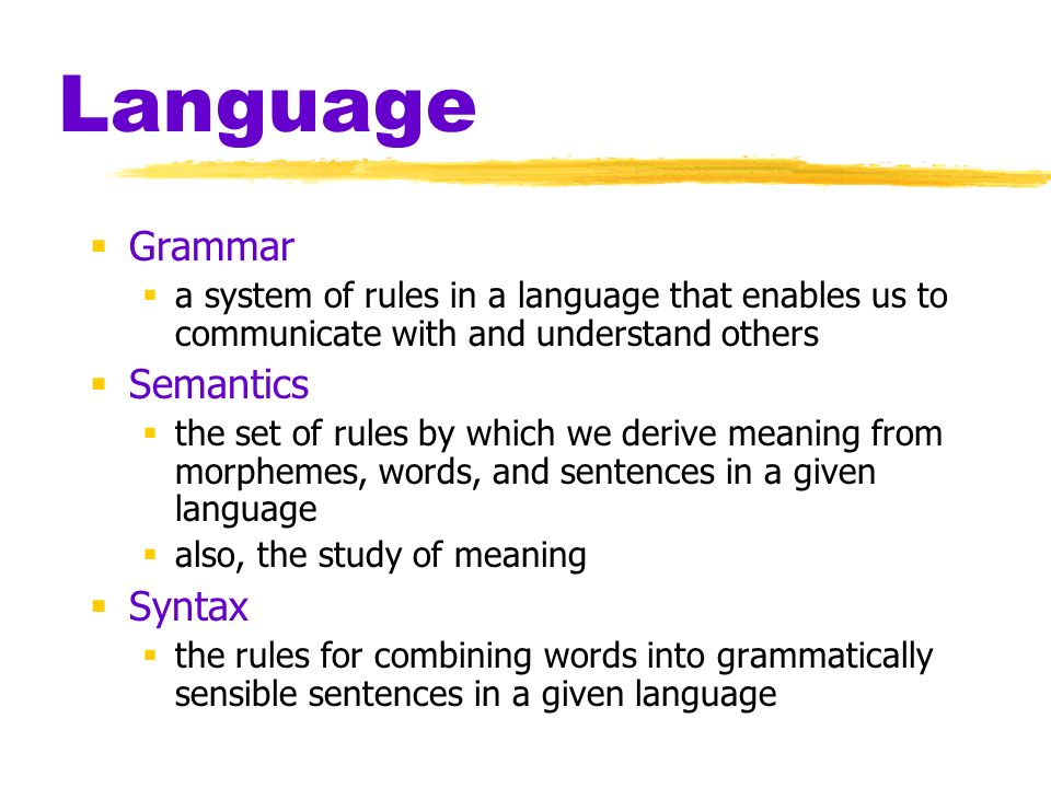 Language Grammar Semantics Syntax