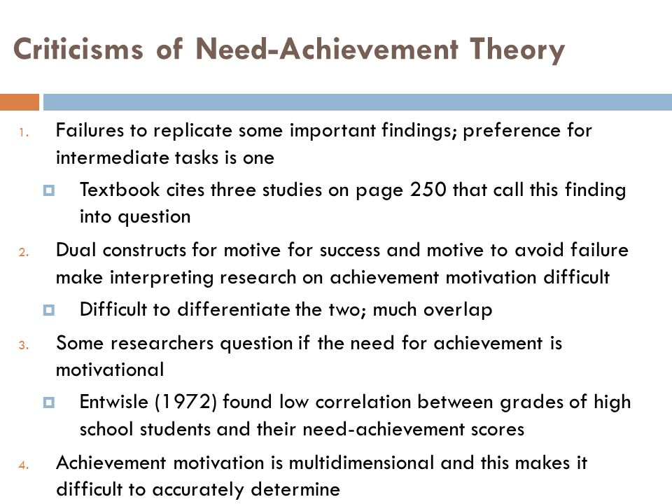need achievement theory Need for achievement (n-ach) refers to an individual's desire for significant accomplishment, mastering of skills, control, or high standardsthe term was first used by henry murray and associated with a range of actions.