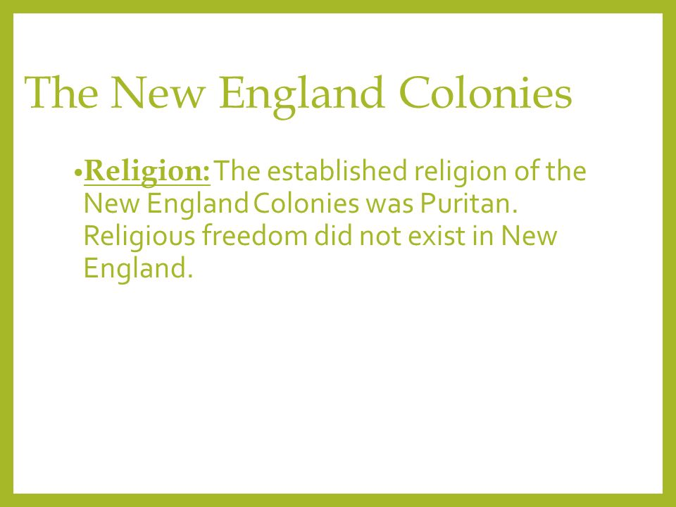 religious freedom in the 13 colonies There are many facts that explain the reasons for and circumstances regarding an increase in religious toleration in the american colonies religious freedom.