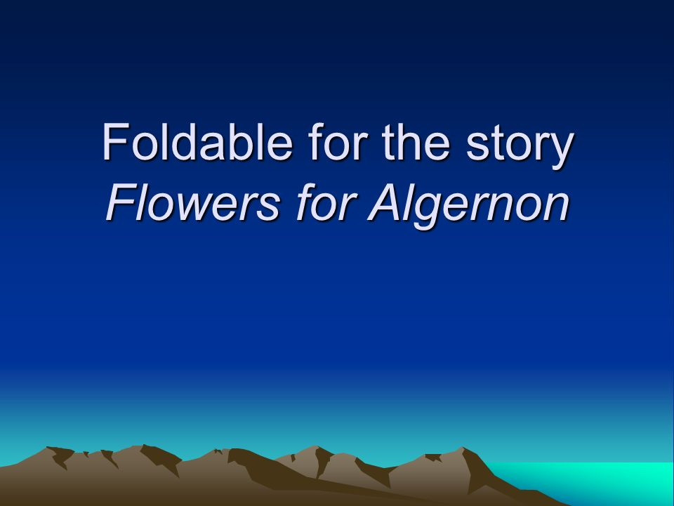 "algernon essay flower ""flowers for algernon"" character analysis on the character alice kinnian in ""flowers for algernon we can write a custom essay on ""flowers for algernon."