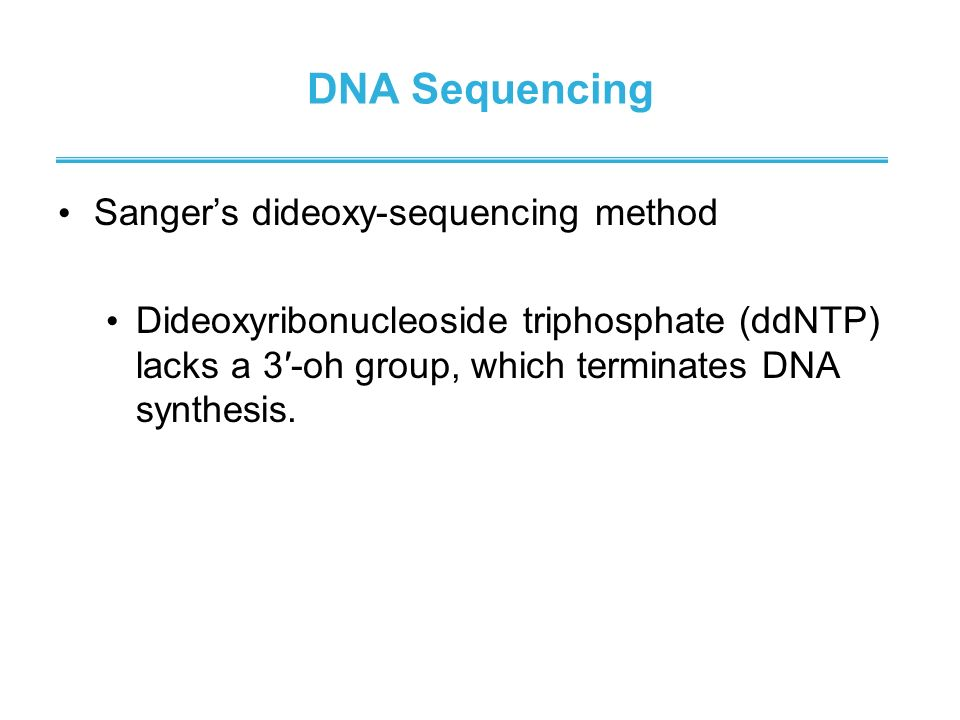 DNA Sequencing Sanger's dideoxy-sequencing method