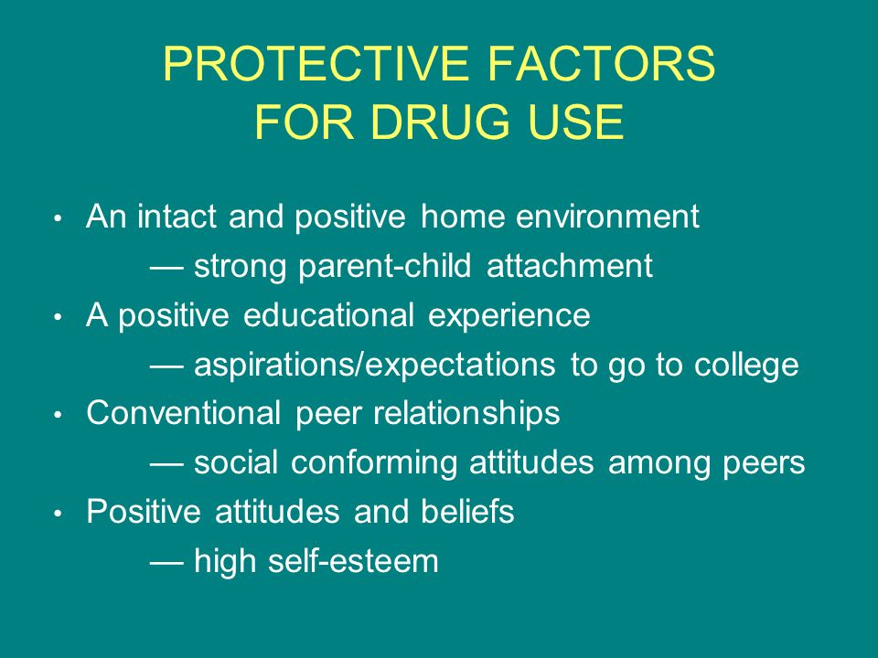 PROTECTIVE FACTORS FOR DRUG USE