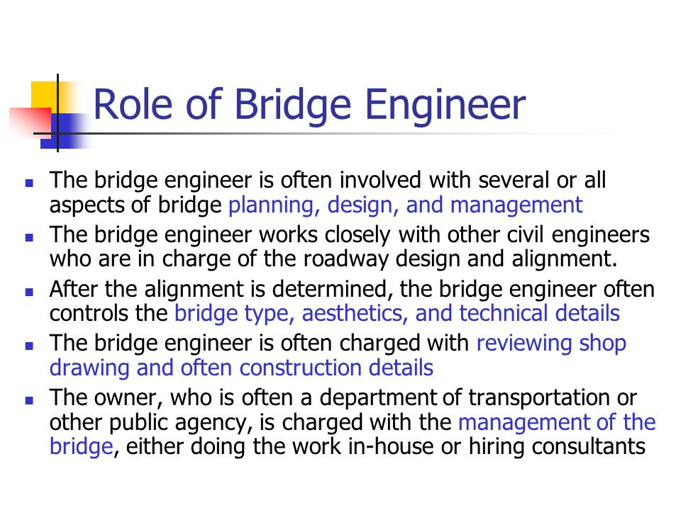 Role of Bridge Engineer