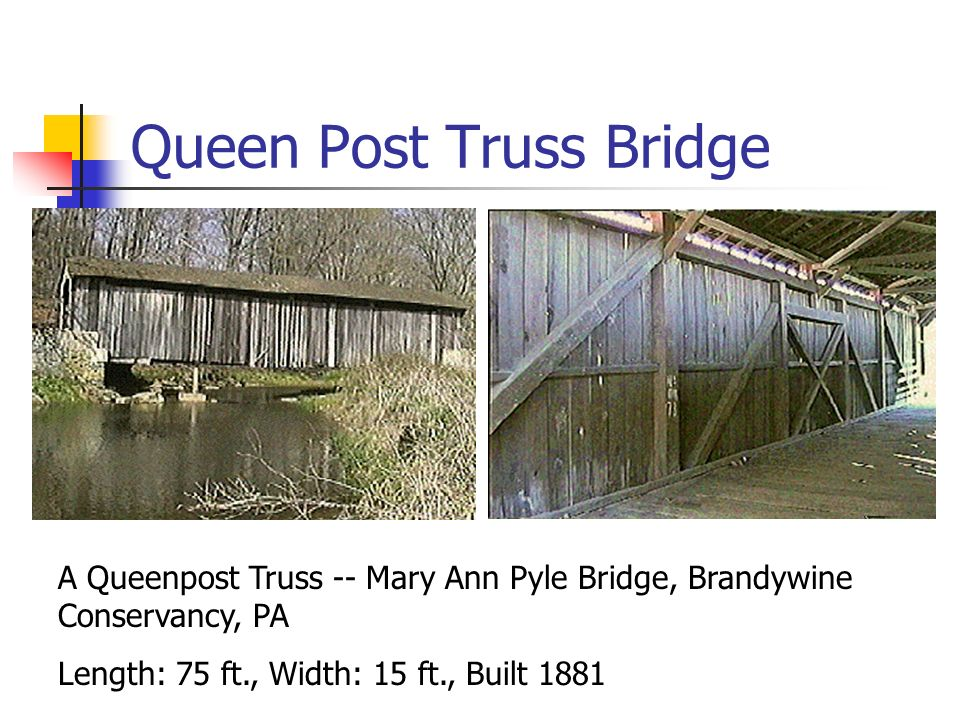 Queen Post Truss Bridge