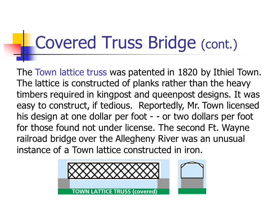 Covered Truss Bridge (cont.)