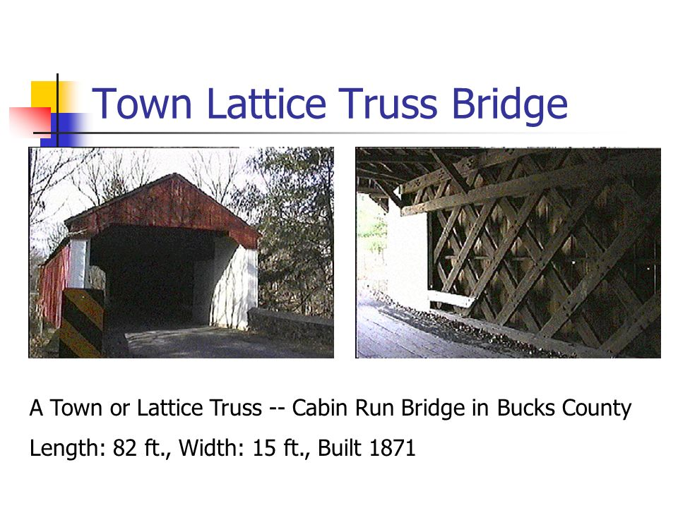 Town Lattice Truss Bridge