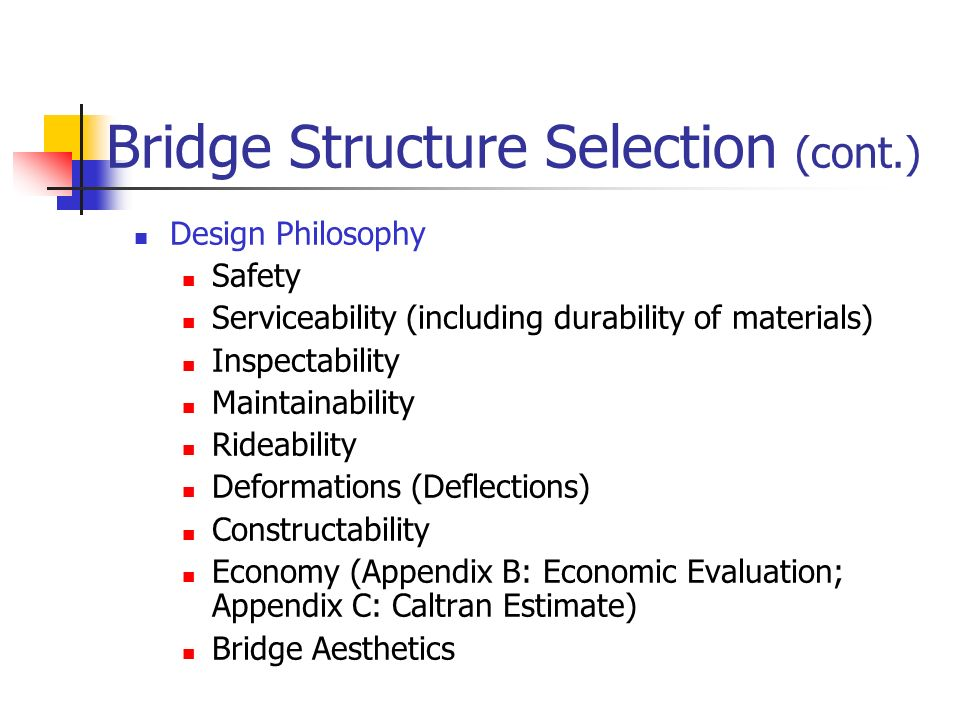 Bridge Structure Selection (cont.)