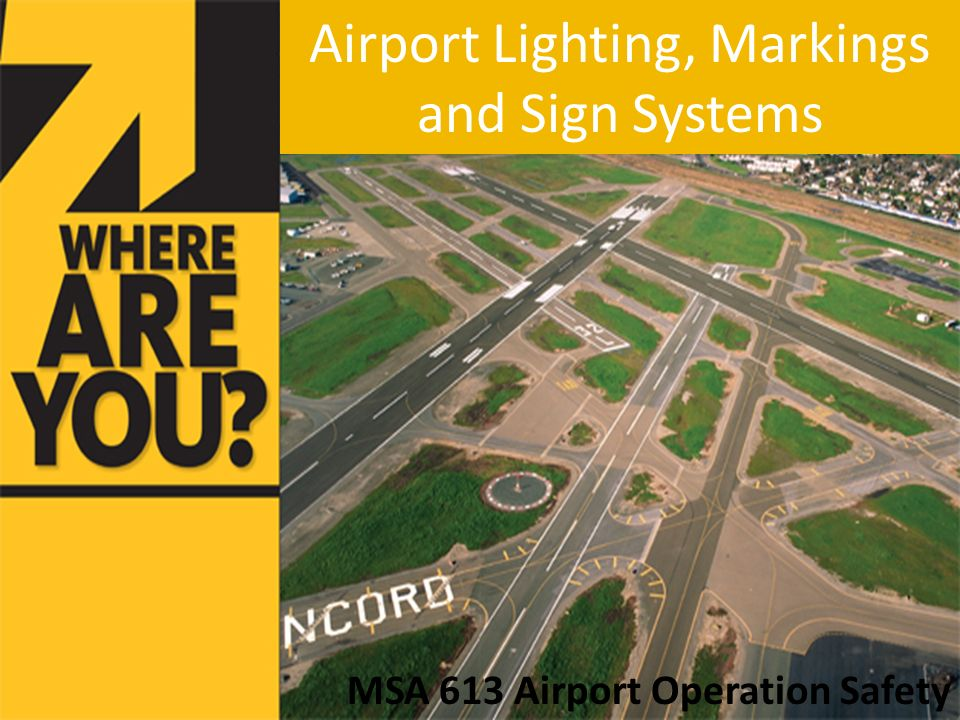 Airport Lighting Markings and Sign Systems & Airport Lighting Markings and Sign Systems - ppt video online download
