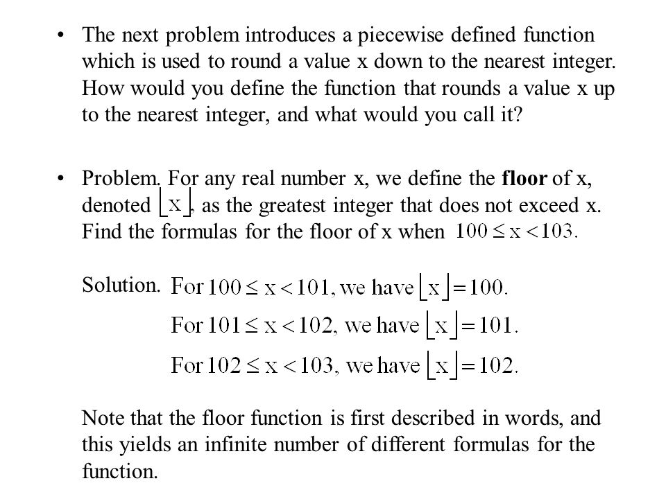 Function notation evaluating a function means figuring out for Floor function example