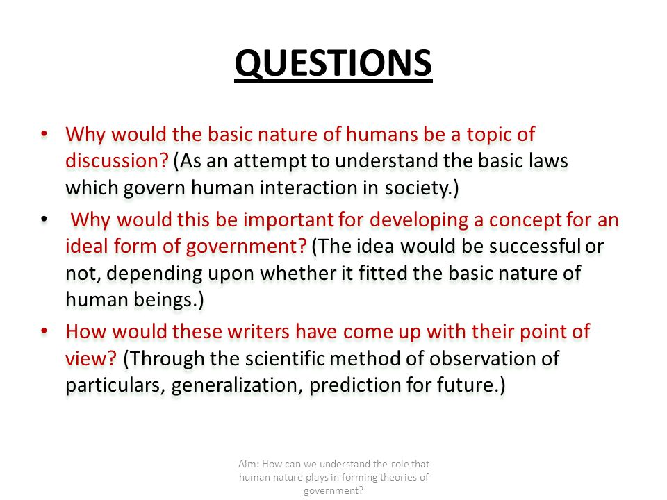 how human nature is related to government The federalist, human nature, and forms of government the view of human nature was the basis of the kind of government the founders would create.
