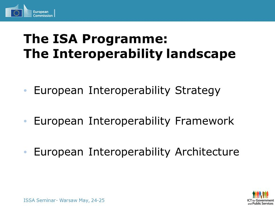 The ISA Programme: The Interoperability landscape