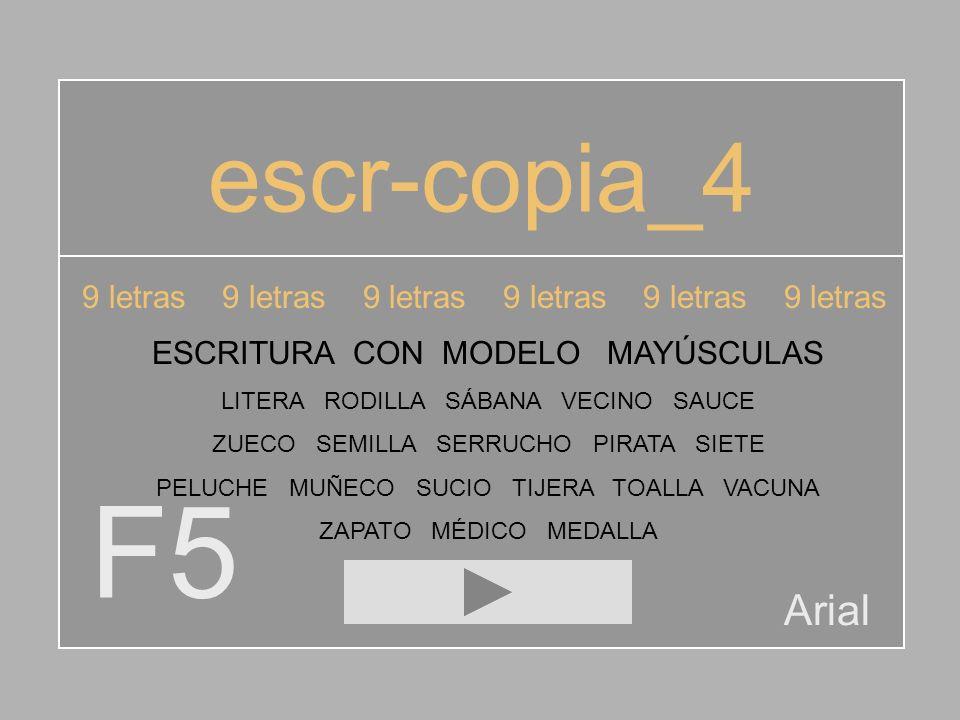 escr-copia_4 9 letras 9 letras 9 letras 9 letras 9 letras 9 letras. ESCRITURA CON MODELO MAYÚSCULAS.