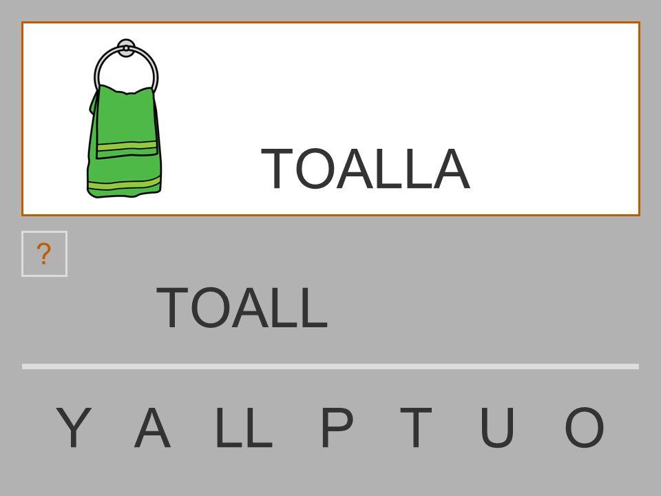 TOALLA TOALL Y A LL P T U O