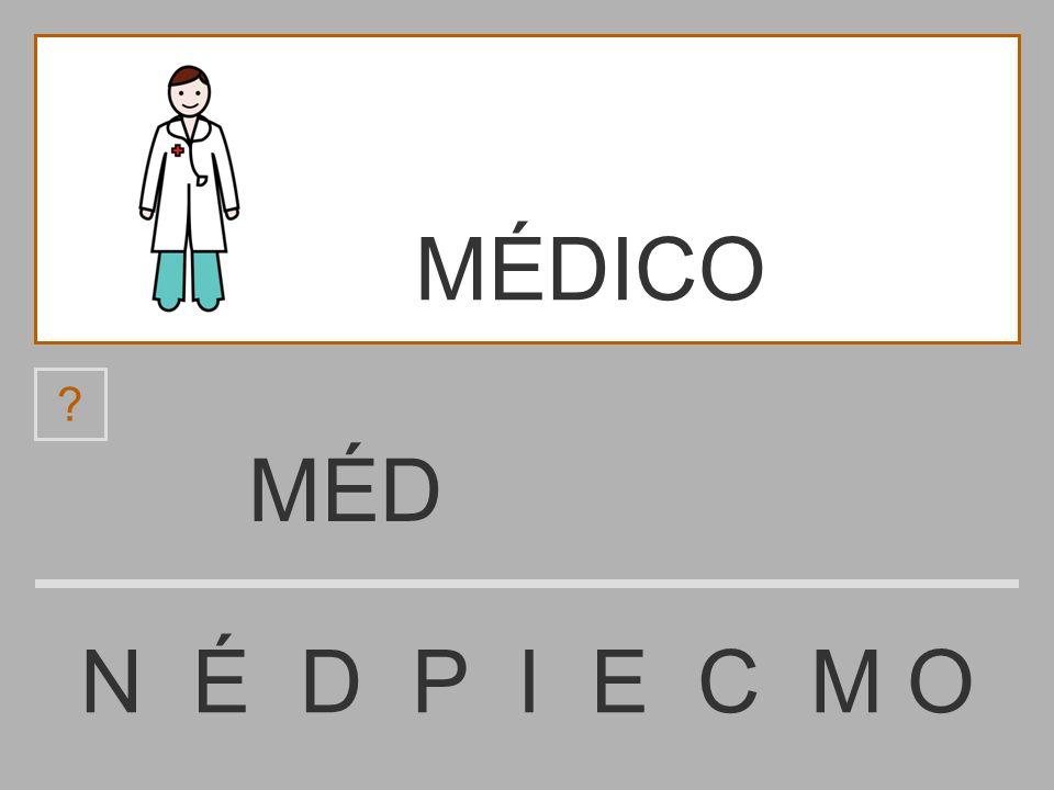 MÉDICO MÉD N É D P I E C M O