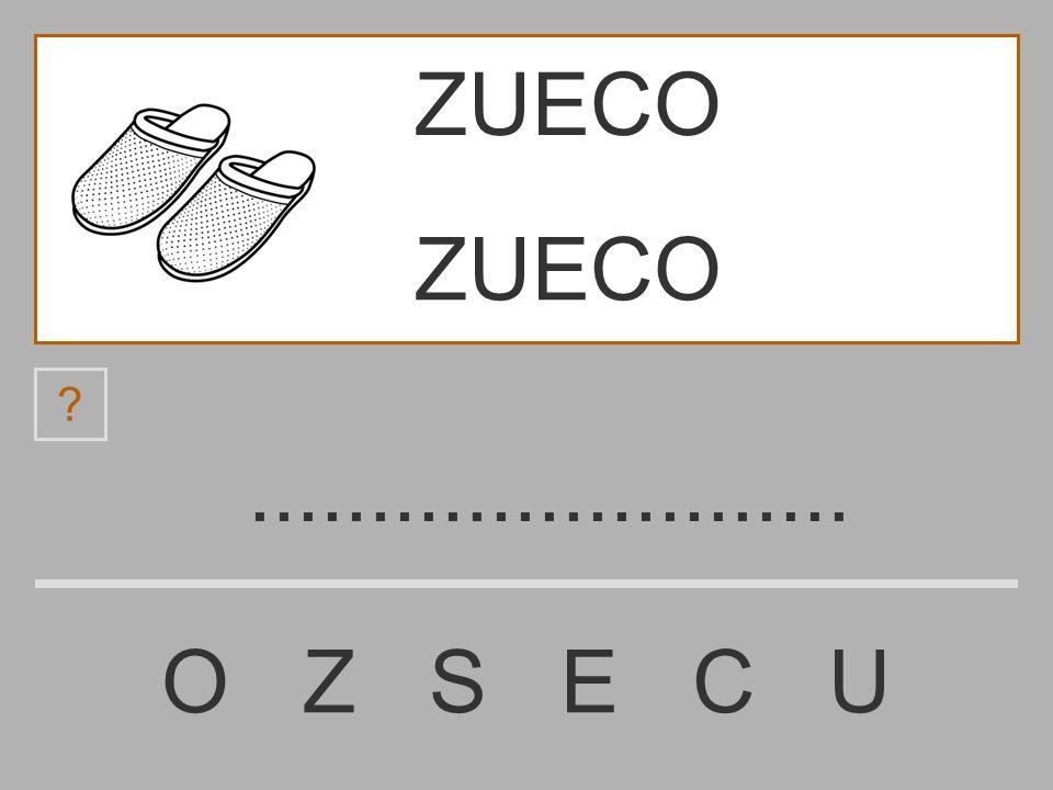 ZUECO ZUECO ......................... O Z S E C U