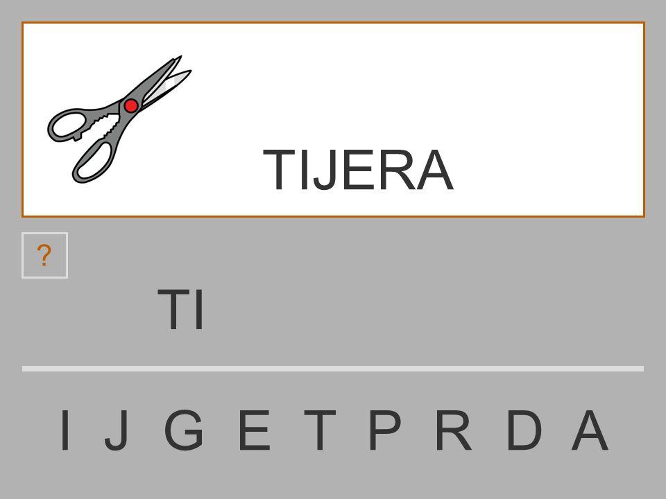 TIJERA TI I J G E T P R D A
