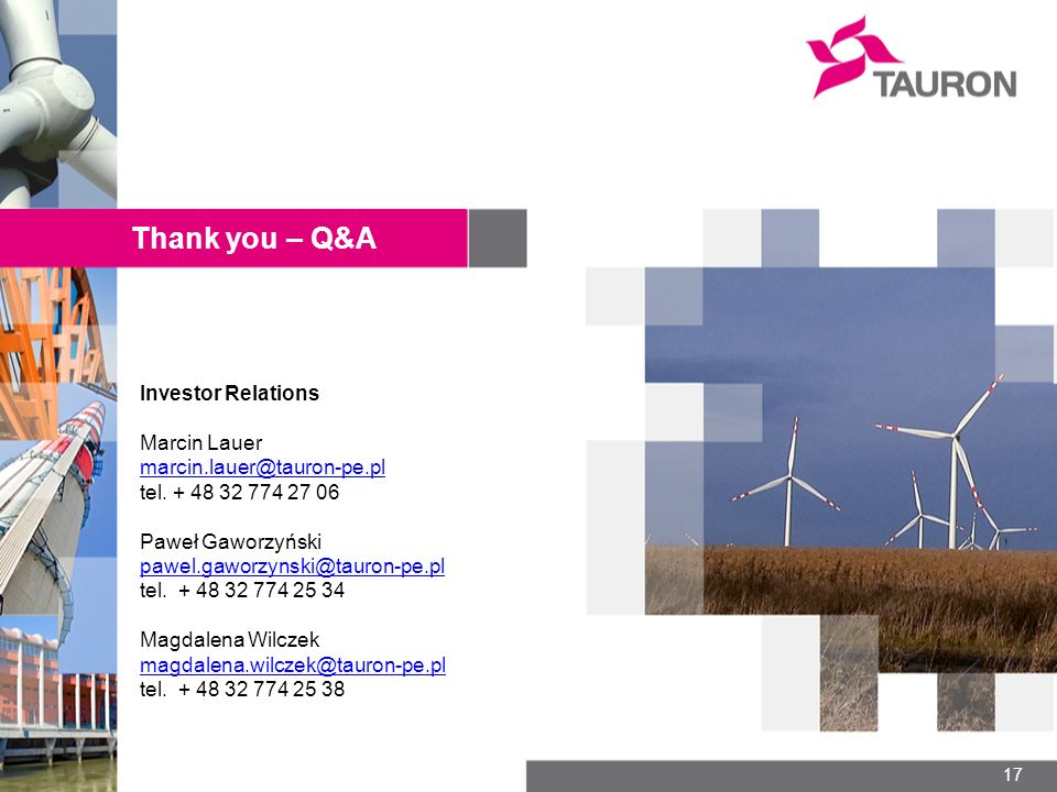 Thank you – Q&A Investor Relations Marcin Lauer