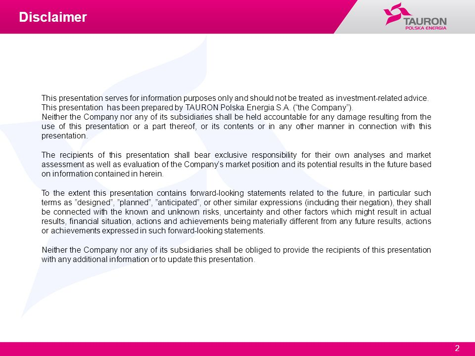 DisclaimerThis presentation serves for information purposes only and should not be treated as investment-related advice.