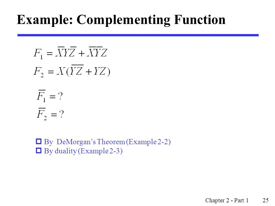 Example: Complementing Function