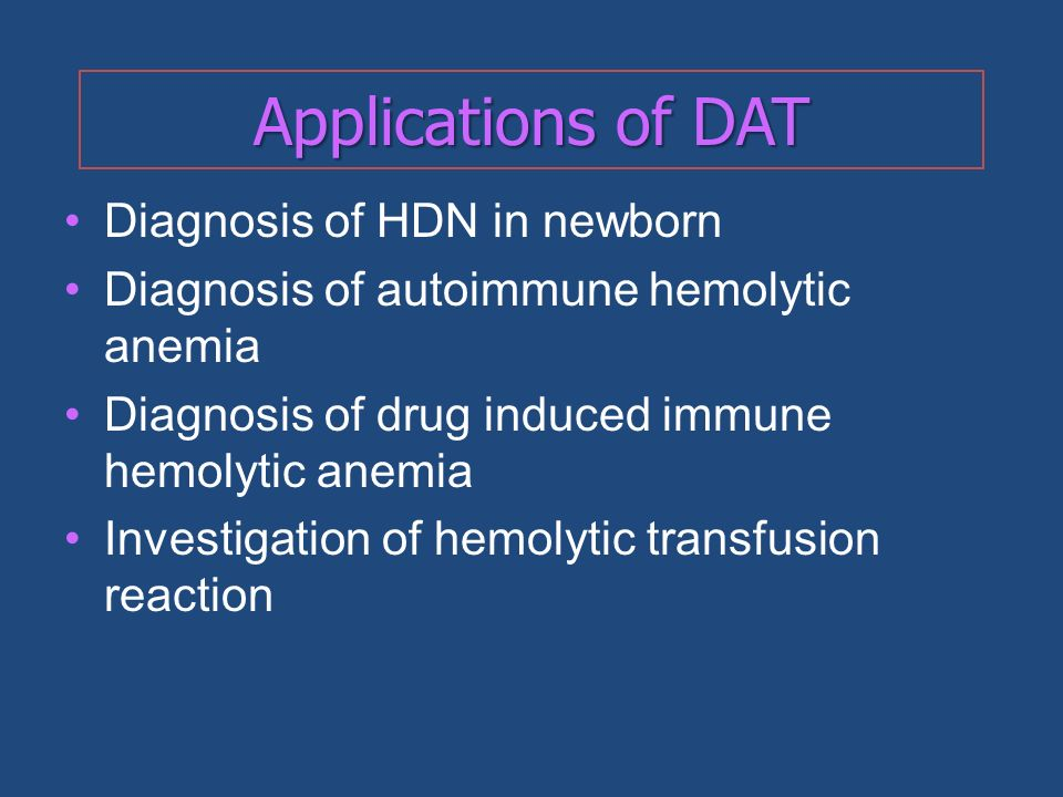 Applications of DAT Diagnosis of HDN in newborn