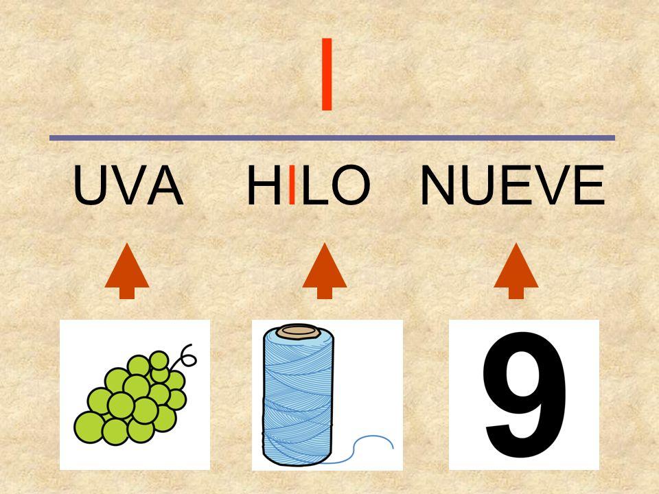 I UVA HILO NUEVE