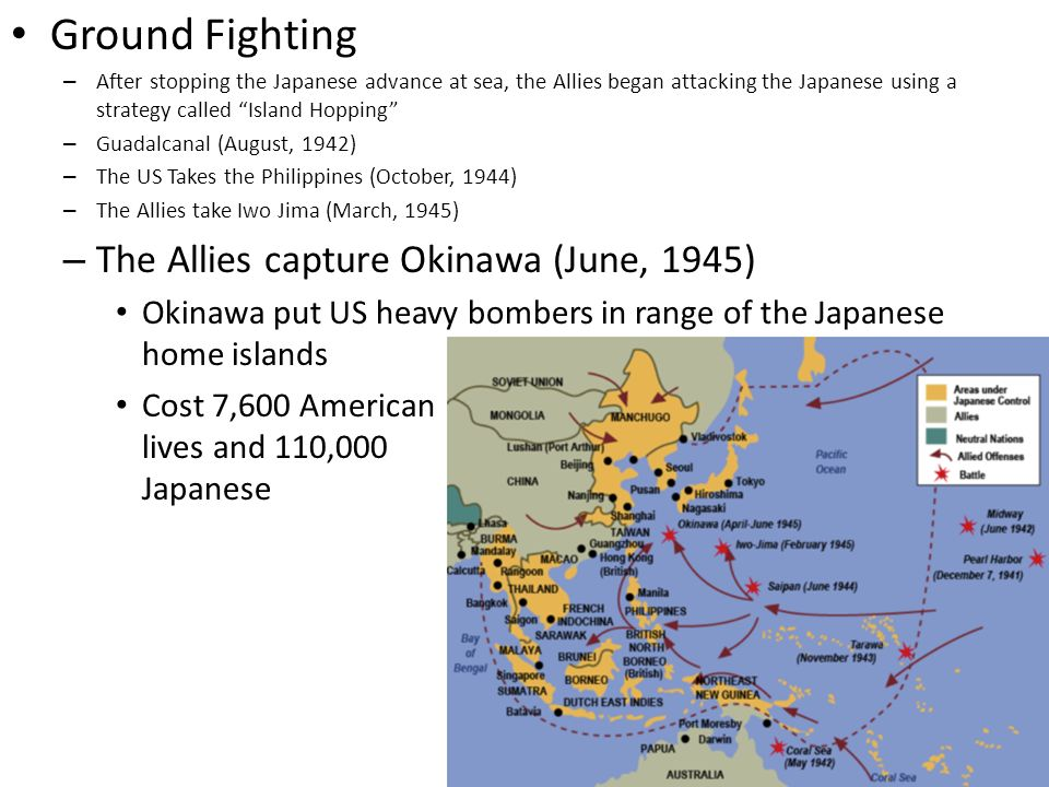 Ground Fighting The Allies capture Okinawa (June, 1945)