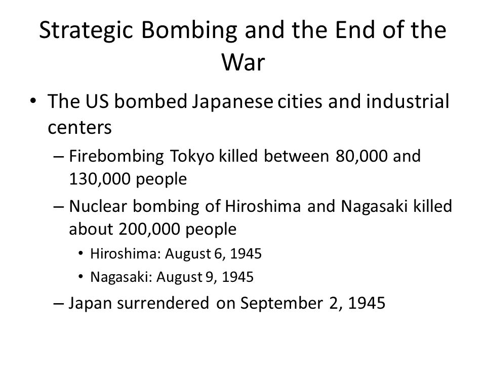 Strategic Bombing and the End of the War