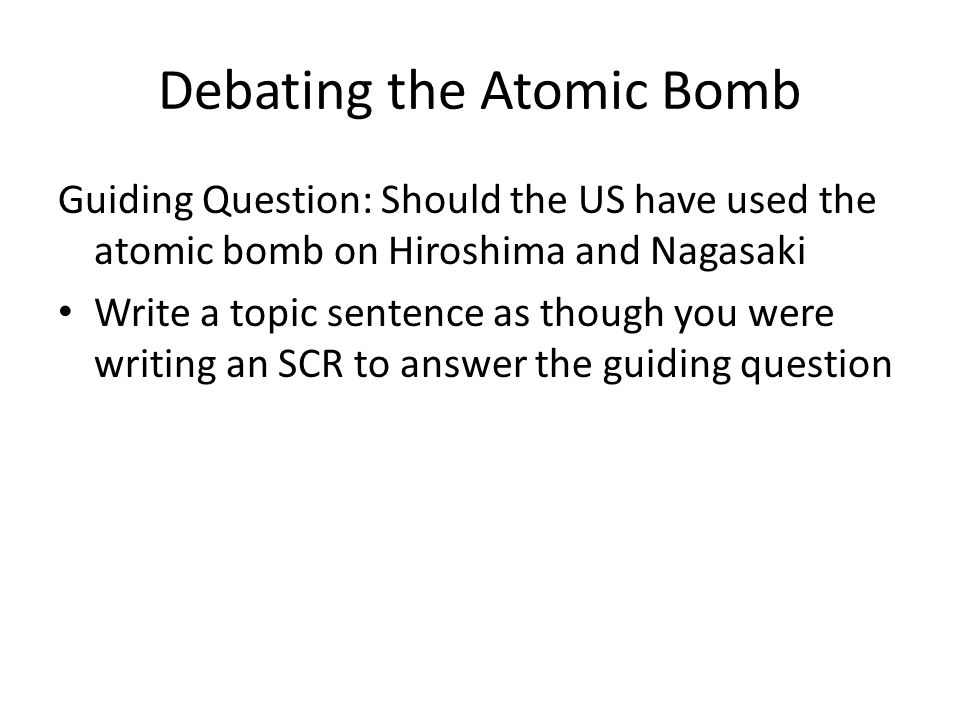 Debating the Atomic Bomb