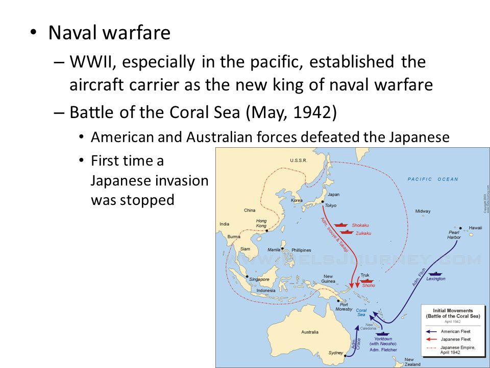 Naval warfare WWII, especially in the pacific, established the aircraft carrier as the new king of naval warfare.