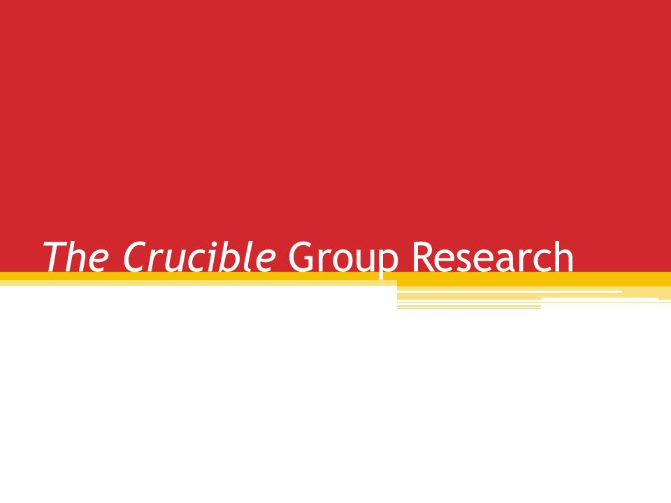 the crucible research