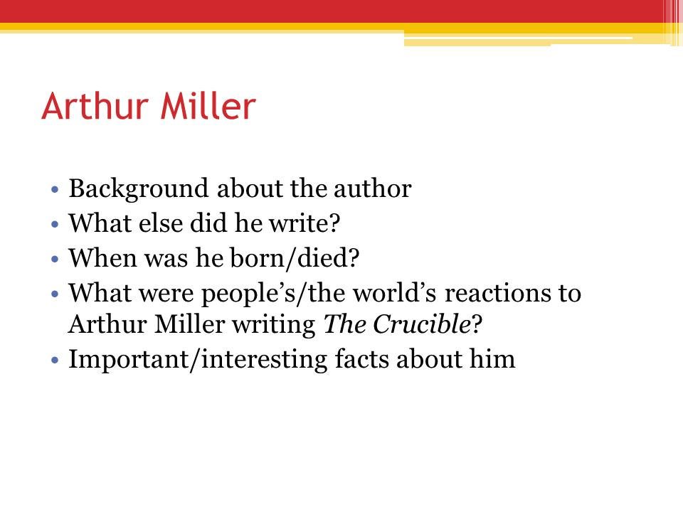 Why Did Arthur Miller Write