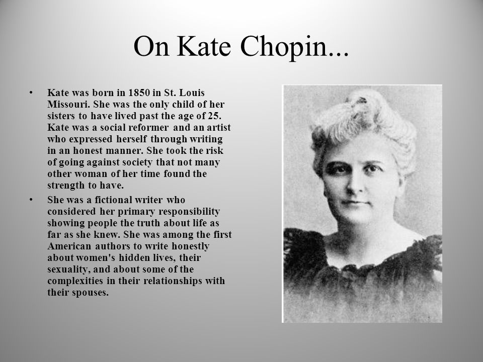 "an analysis of kate chopin symbolic use of nature Reading beyond modern feminism: kate chopin's analysis of the gender relations and cristina giorcelli notes that ""it is the tendency of her nature."