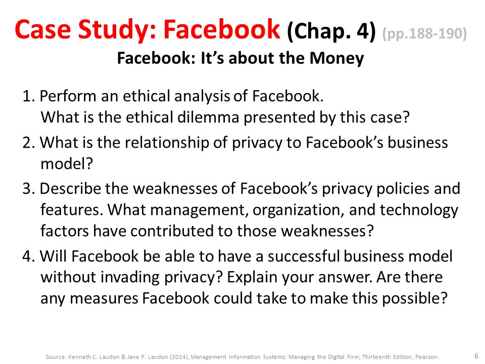 laudon and laudon facebook dilemma case study Case study questions: facebook's dilemma1: what concepts in this  chapter are illustrated in this case  some of the terms it covers.