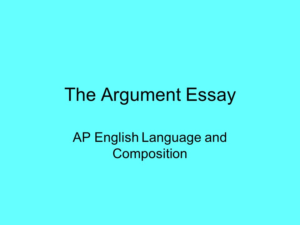 Ap english language and composition essays